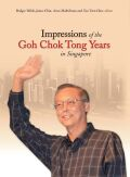 Impressions of the Goh Chok Tong Years in Singapore Cover