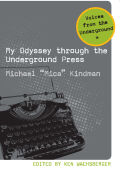 My Odyssey Through the Underground Press Cover