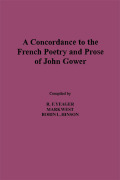 A Concordance to the French Poetry and Prose of John Gower Cover