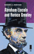 Abraham Lincoln and Horace Greeley Cover