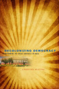 Decolonizing Democracy Cover