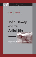 John Dewey and the Artful Life Cover