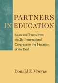 Partners in Education: Issues and Trends from the 21st International Congress on the Education of the Deaf