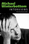 Michael Winterbottom: Interviews