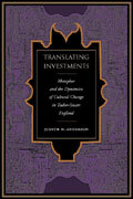 Translating Investments: Metaphor and the Dynamics of Cultural Change in Tudor-Stuart England