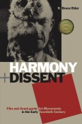 Harmony and Dissent: Film and Avant-garde Art Movements in the Early Twentieth Century