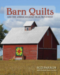 Barn Quilts and the American Quilt Trail Movement Cover