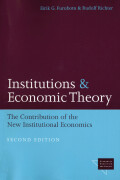Institutions and Economic Theory: The Contribution of the New Institutional Economics