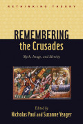 Remembering the Crusades