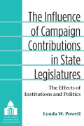 The Influence of Campaign Contributions in State Legislatures
