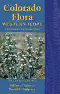 Colorado Flora: Western Slope, Fourth Edition