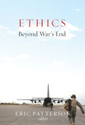 Ethics Beyond War's End