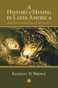 A History of Mining in Latin America Cover