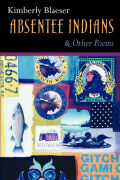 Absentee Indians & Other Poems Cover
