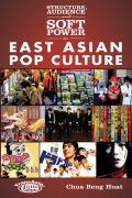 Structure, Audience and Soft Power in East Asian Pop Culture Cover
