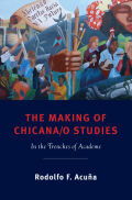 The Making of Chicana/o Studies cover