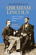 An Oral History of Abraham Lincoln