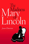 The Madness of Mary Lincoln cover