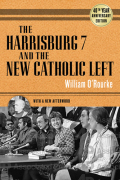 The Harrisburg 7 and the New Catholic Left cover