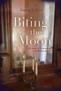 Biting the Moon: A Memoir of Feminism and Motherhood