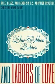 Blue-Ribbon Babies and Labors of Love