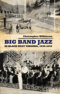Big Band Jazz in Black West Virginia, 1930–1942 Cover