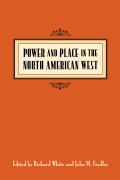 Power and Place in the North American West