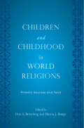 Children and Childhood in World Religions Cover
