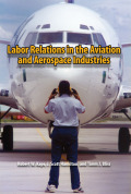 Labor Relations in the Aviation and Aerospace Industries cover