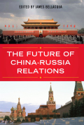 The Future of China-Russia Relations Cover