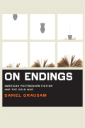 On Endings: American Postmodern Fiction and the Cold War