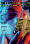 The Commodification of Academic Research: Science and the Modern University