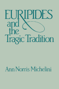 Euripides and the Tragic Tradition Cover