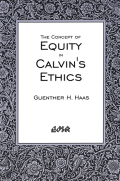 The Concept of Equity in Calvin's Ethics Cover