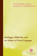 Heidegger, Holderlin, and the Subject of Poetic Language Cover