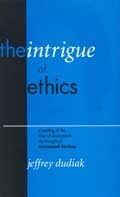 The Intrigue of Ethics: A Reading of the Idea of Discourse in the Thought of Emmanuel Levinas