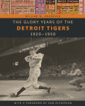 The Glory Years of the Detroit Tigers Cover