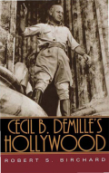 Cecil B. DeMille's Hollywood Cover