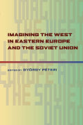 Imagining the West in Eastern Europe and the Soviet Union