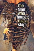 The Man Who Thought like a Ship cover