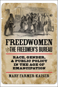 Freedwomen and the Freedmen's Bureau