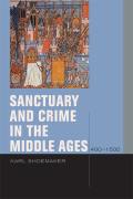 Sanctuary and Crime in the Middle Ages, 400-1500