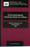 Poverty and Prosperity:: Franciscans and the Use of Money