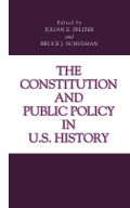 The Constitution and Public Policy in U.S. History Cover