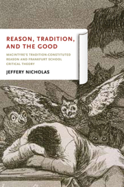 Reason, Tradition, and the Good