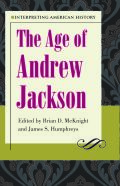 The Age of Andrew Jackson Cover