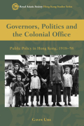 Governors, Politics and The Colonial Office Cover