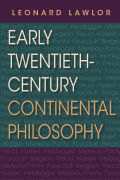Early Twentieth-Century Continental Philosophy Cover