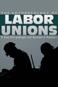 The Anthropology of Labor Unions Cover