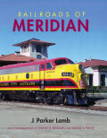 Railroads of Meridian cover